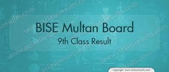 BISE Multan Board 09th Class Result 2018